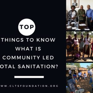 What is Community Led Total Sanitation (CLTS) | Top Things to Know