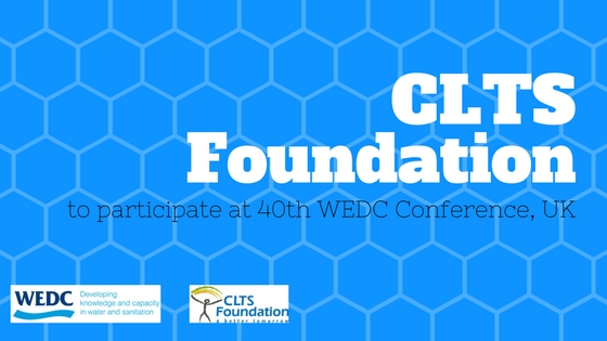 CLTS Foundation to participate at 40th WEDC Conference, UK