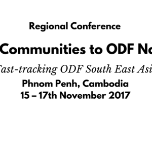 Royal Government of Cambodia, CLTS Foundation and Plan International to co-host a Regional Conference on Sanitation in Cambodia from 15-17 November, 2017