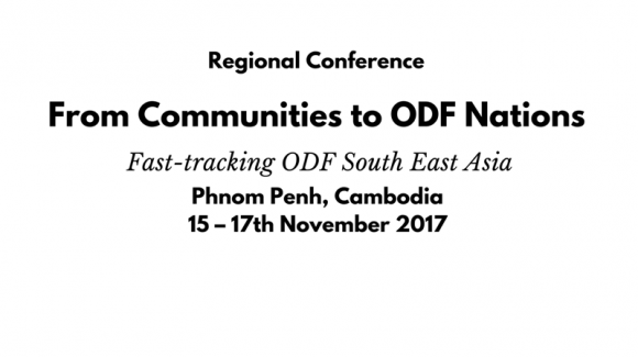 International Conference on Community-Led Total Sanitation in Cambodia– Paving the way to Open Defecation Free South East Asia
